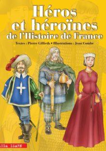 Héros et héroïnes de l'histoire de France (2012)