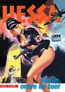 Hessa 2. Berlin, ordre de tuer