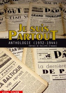 Je Suis Partout (anthologie 1932-1944) (2012)